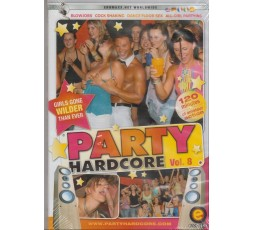 sexy shop online i trasgressivi Dvd Singolo Etero - Party Hardcore Vol.8 - Eromaxxx