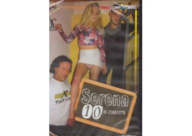 Dvd Amatoriale - Serena 10 In Condotta - Cento X Cento