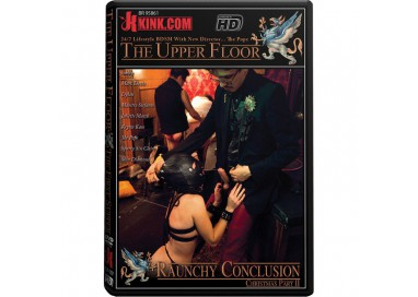 Dvd BDSM - Raunchy Conclusion The Upper Floor - Kink