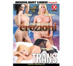 Dvd Trans Tu Chiamale Se Vuoi Erezioni - Moonlight Video