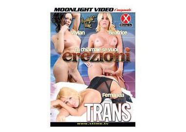 Dvd Trans - Tu Chiamale Se Vuoi Erezioni - Moonlight Video