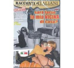 Sexy Shop Online I Trasgressivi - Dvd Etero - Sarà Forse La Mia Vicina Di Casa - Racconti Italiani