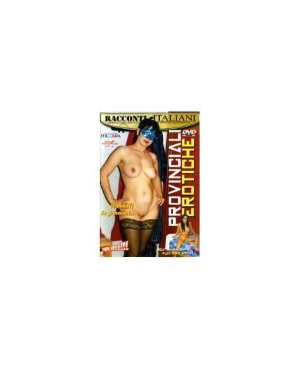 Sexy Shop Online I Trasgressivi - Dvd Etero - Provinciali Erotiche - Racconti Italiani
