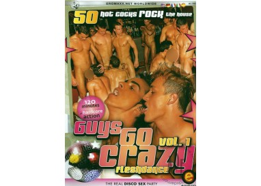 Dvd Gay - Guys Go Crazy 1 Fleshdance – Eromaxx Films