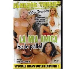 Dvd Trans La Mia Amica Ha Le Palle - Luis Calafuerte