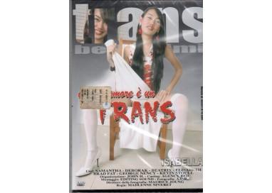 Dvd Trans - Il Mio Amore è Un Trans - Isabella