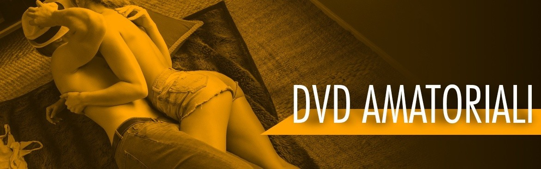 DVD Amatoriali